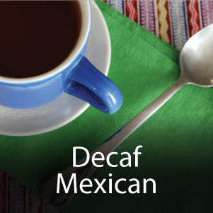 Decaf Mexican Blend