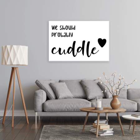 We Should Cuddle Gallery-Wrapped Canvas